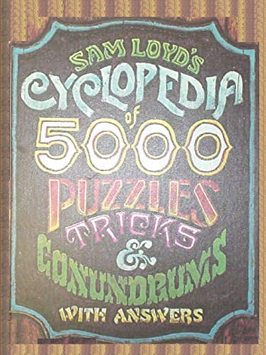 Sam Loyd's Cyclopedia of 5000 Puzzles tricks and Conundrums with Answers von Ishi Press