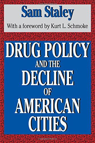 Drug Policy and the Decline of the American City von Routledge