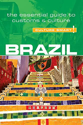 Brazil - Culture Smart!: The Essential Guide to Customs & Culture von Kuperard