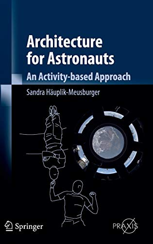 Architecture for Astronauts: An Activity-based Approach