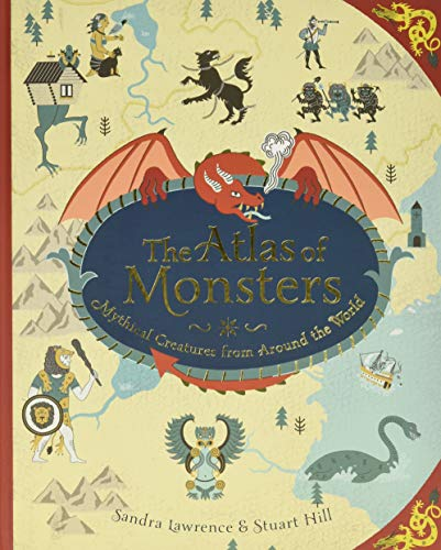 The Atlas of Monsters: Mythical Creatures from Around the World von Running Press Kids