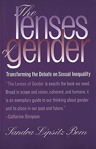 The Lenses of Gender: Transforming the Debate on Sexual Inequality von Yale University Press