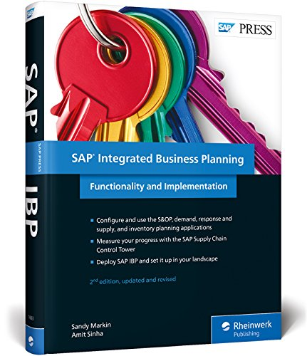 SAP Integrated Business Planning: Functionality and Implementation (SAP PRESS: englisch) von Rheinwerk Verlag GmbH