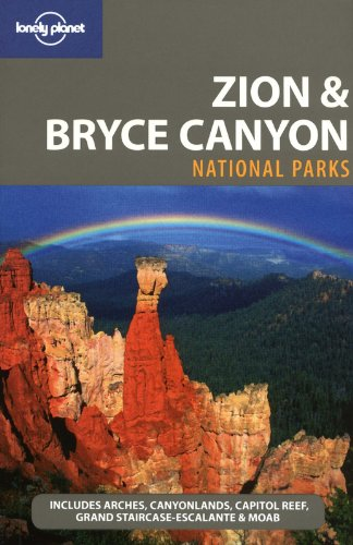 Zion & Bryce Canyon National Parks von Lonely Planet Publications