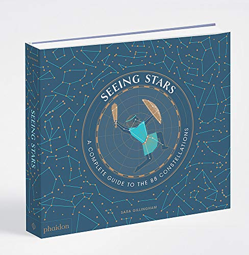 Seeing Stars: A Complete Guide to the 88 Constellations von Phaidon Verlag GmbH