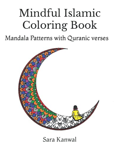 Mindful Islamic Coloring Book: Mandala Patterns with Quranic Verses von Independently published