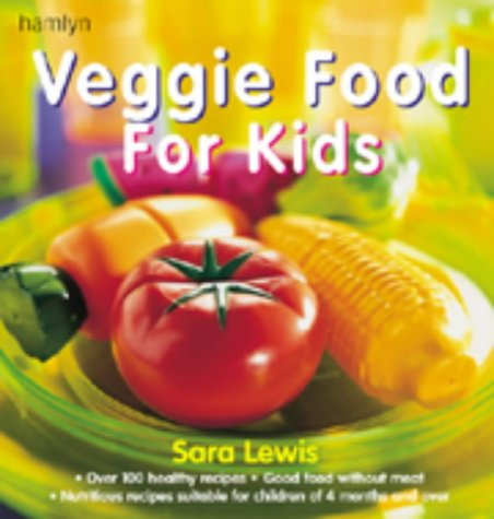 Veggie Food for Kids von Hamlyn