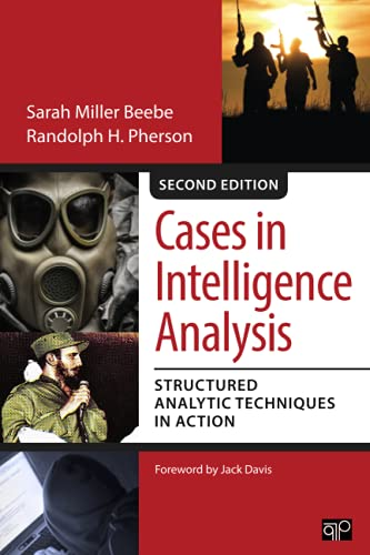 Cases in Intelligence Analysis: Structured Analytic Techniques in Action von Sage Publications Ltd.