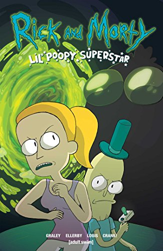 Rick and Morty: Lil' Poopy Superstar von Oni Press
