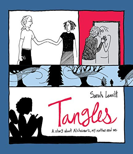 Tangles: A Story About Alzheimer's, My Mother, and Me von Skyhorse Publishing