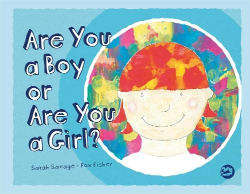 Are You a Boy or Are You a Girl? von Jessica Kingsley Publishers