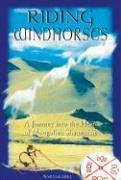 Riding Windhorses: A Journey into the Heart of Mongolian Shamanism von Destiny Books