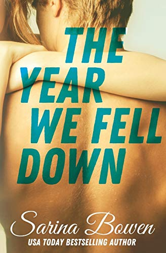 The Year We Fell Down (The Ivy Years, Band 1) von Rennie Road Books