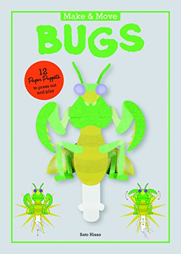 Make and Move: Minibeasts: 12 Paper Puppets to Press Out and Play (Make & Move) von Laurence King Publishing