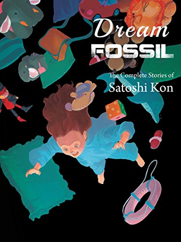 Dream Fossil: The Complete Stories of Satoshi Kon von Vertical Comics