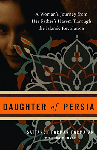Daughter of Persia: A Woman's Journey from Her Father's Harem Through the Islamic Revolution von Broadway Books