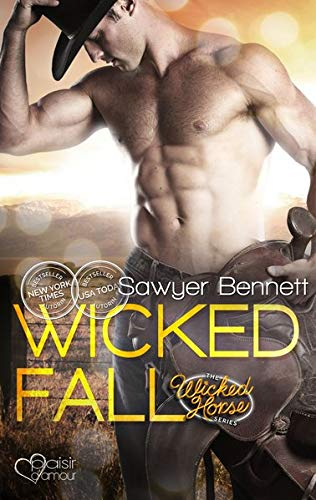 The Wicked Horse 1: Wicked Fall von Plaisir d'Amour Verlag