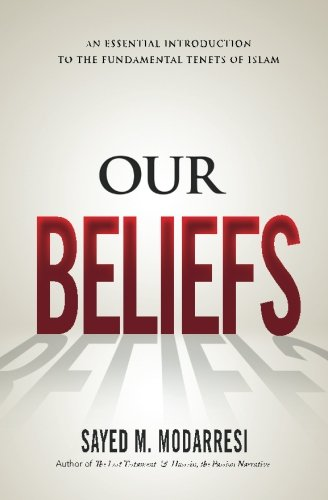 Our Beliefs: The Fundamental Tenets of Islam von Enlight Press