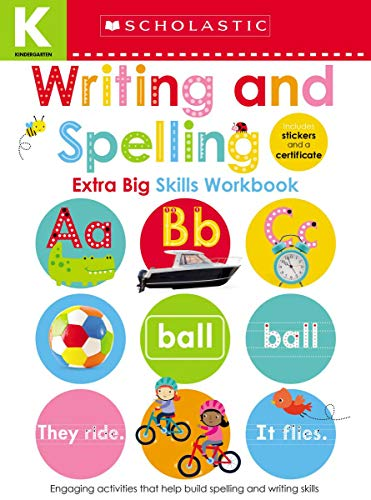 Kindergarten Extra Big Skills Workbook: Writing and Spelling (Scholastic Early Learners) von SCHOLASTIC