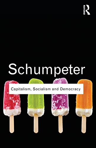 Capitalism, Socialism and Democracy (Routledge Classics) von Routledge