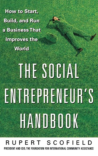 The Social Entrepreneur's Handbook: How to Start, Build, and Run a Business That Improves the World von McGraw-Hill Education