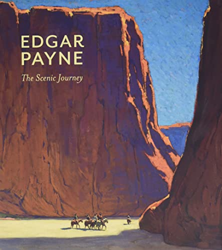 Edgar Payne: The Scenic Journey von POMEGRANATE COMMUNICATIONS INC