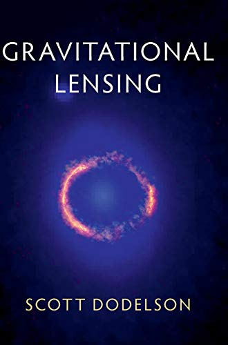 Gravitational Lensing von Cambridge University Press