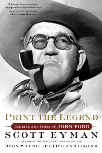 Print the Legend: The Life and Times of John Ford von Simon & Schuster
