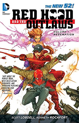 Red Hood and the Outlaws Vol. 1: REDemption (The New 52) von DC Comics