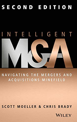 Intelligent M & A: Navigating the Mergers and Acquisitions Minefield von Wiley