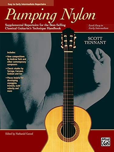 Pumping Nylon -- Easy to Early Intermediate Repertoire: Supplemental Repertoire for the Best-Selling Classical Guitarist's Technique Handbook (National Guitar Workshop Arts Series) von Alfred Music
