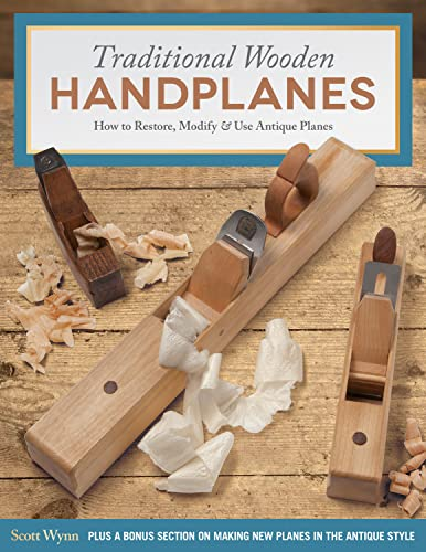 Traditional Wooden Handplanes: How to Restore, Modify & Use Antique Planes von Fox Chapel Publishing