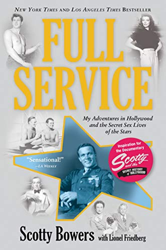 Full Service: My Adventures in Hollywood and the Secret Sex Live of the Stars von Ingram Publisher Services