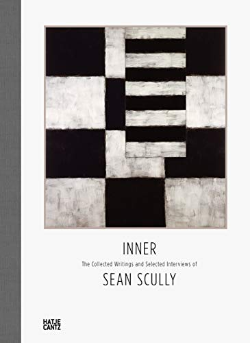 Inner: The Collected Writings of Sean Scully von Hatje Cantz Verlag