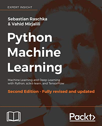 Python Machine Learning - Second Edition: Machine Learning and Deep Learning with Python, scikit-learn, and TensorFlow (English Edition) von Packt Publishing