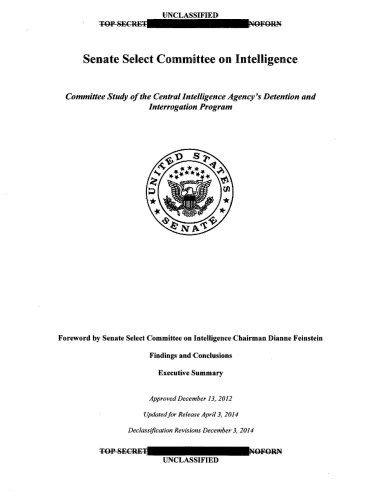 US Senate Torture Report: Committee Study of the Central Intelligence Agency's Detention and Interrogation Program von CreateSpace Independent Publishing Platform