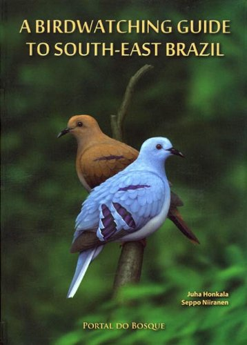 A Birdwatching Guide to South-East Brazil (Coasts and Seas of the United) von Omakustanteet
