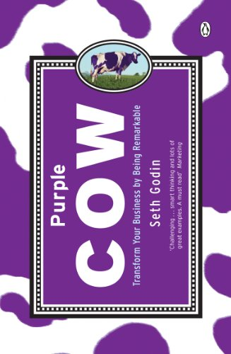 Purple Cow: Transform Your Business by Being Remarkable von Penguin Books Ltd (UK)