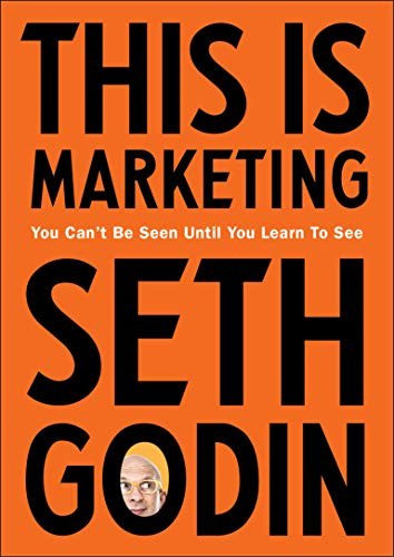 This is Marketing: You Can't Be Seen Until You Learn To See von Penguin Books Ltd (UK)