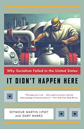 It Didn't Happen Here: Why Socialism Failed in the United States (Norton Paperback) von W. W. Norton & Company