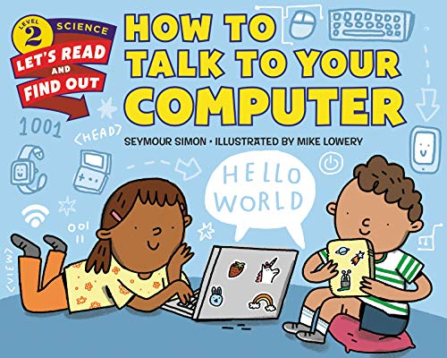 How to Talk to Your Computer (Let's-Read-and-Find-Out Science 2) von HarperCollins