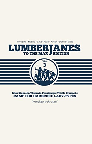 Lumberjanes To the Max, Vol. 3 von Boom Entertainment