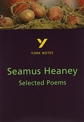 Selected Poems of Seamus Heaney: York Notes for GCSE von Pearson Education Limited