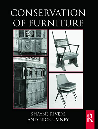 Conservation of Furniture (Routledge Conservation and Museology) von Routledge