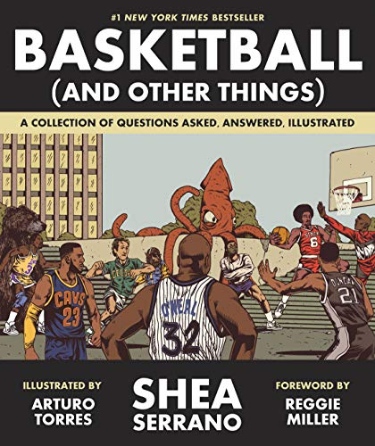 Basketball (and Other Things): A Collection of Questions Asked, Answered, Illustrated von ABRAMS UK