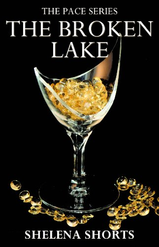 The Broken Lake: The Pace Series, Book 2 von Lands Atlantic Publishing
