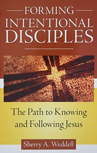 Forming Intentional Disciples: The Path to Knowing and Following Jesus von Our Sunday Visitor