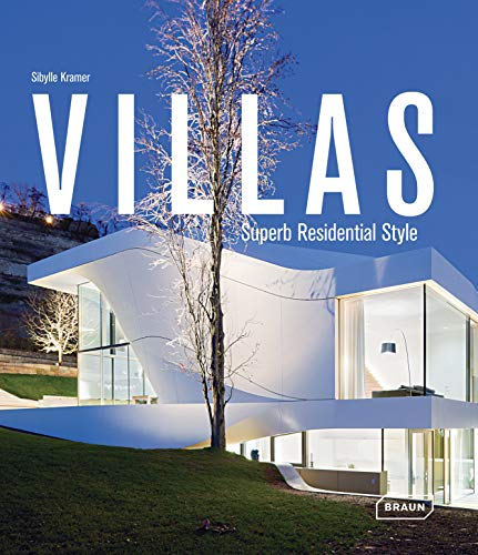 Villas: Superb Residential Style von Braun Publishing