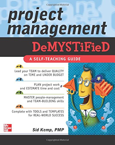 Project Management Demystified: A Self-teaching Guide von McGraw-Hill Education