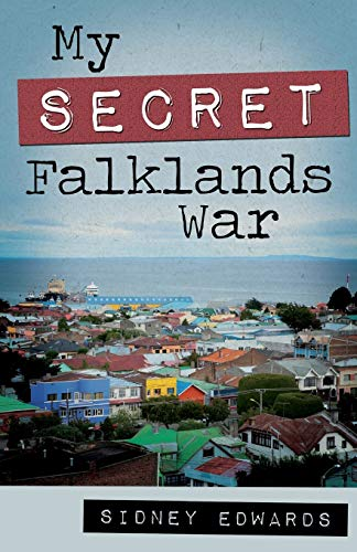 My Secret Falklands War von The Book Guild